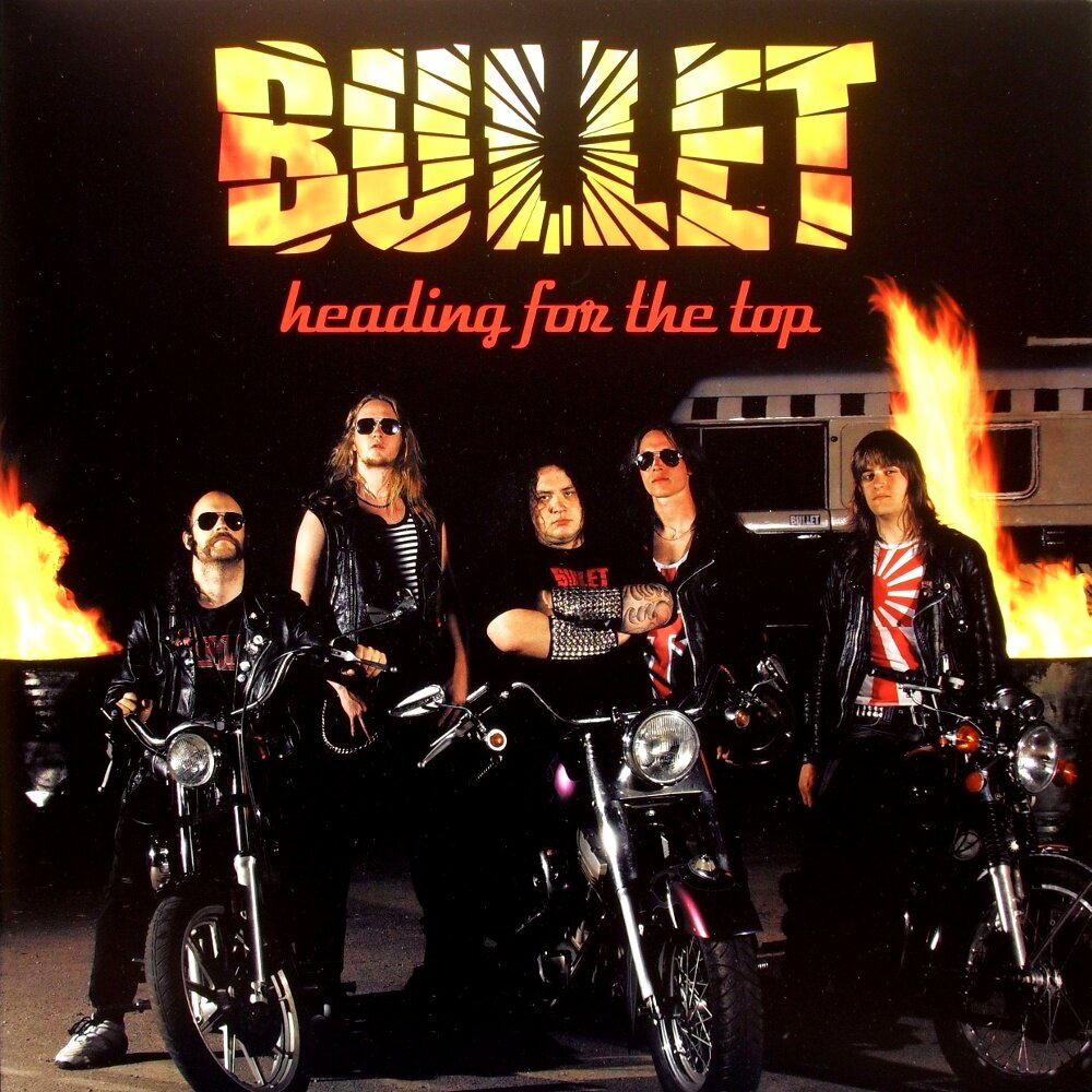 Bullet - Heading for the Top