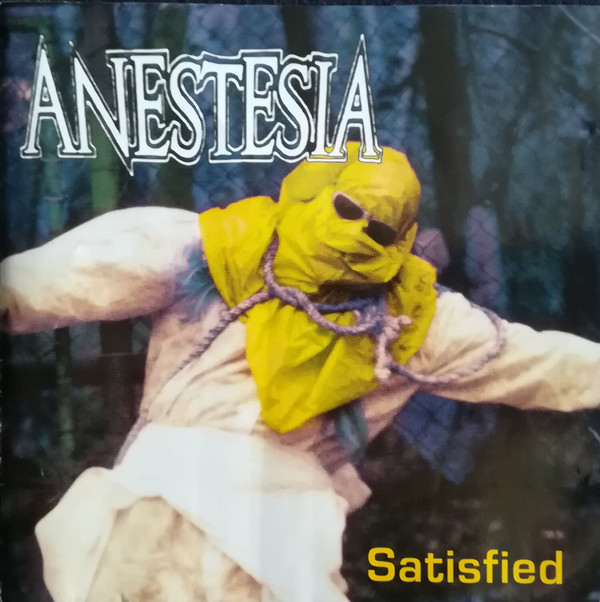 Anestesia - Satisfied