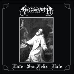 Veldraveth - Hate - San Felix - Hate