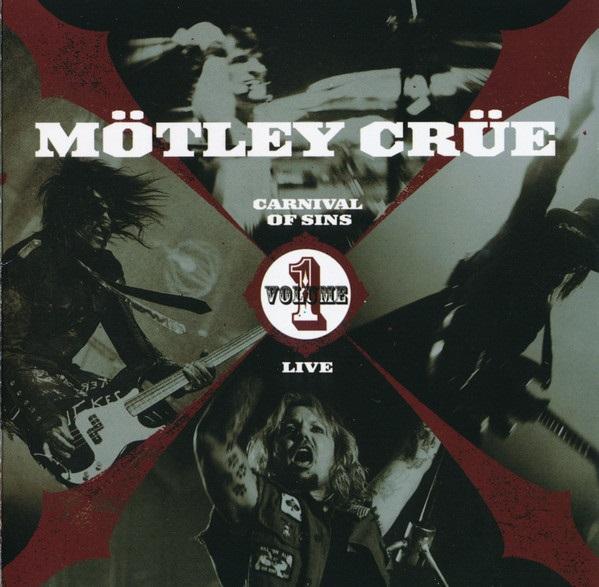 Mötley Crüe - Carnival of Sins: Live Volume 1