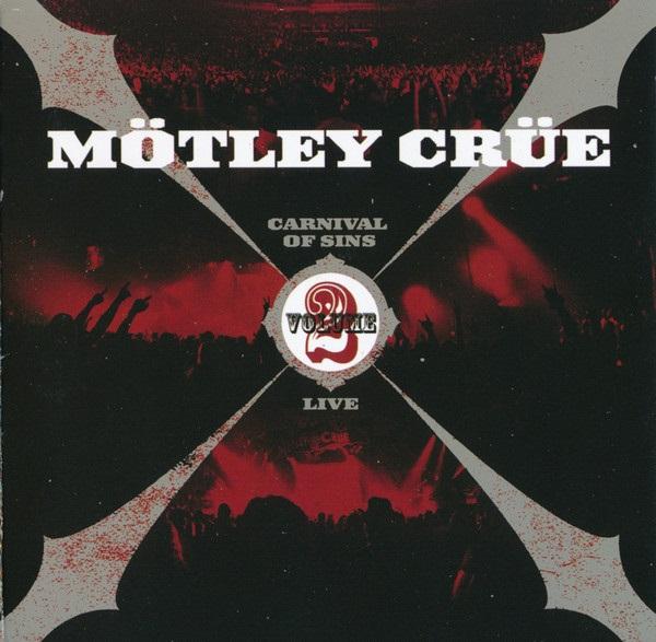 Mötley Crüe - Carnival of Sins: Live Volume 2