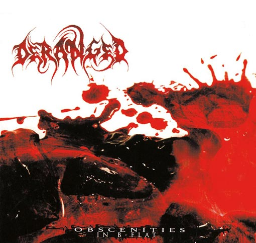 Deranged - Obscenities in B-Flat