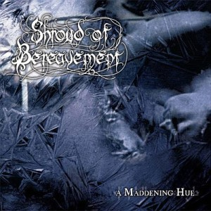 Shroud of Bereavement / Withersoul - A Maddening Hue