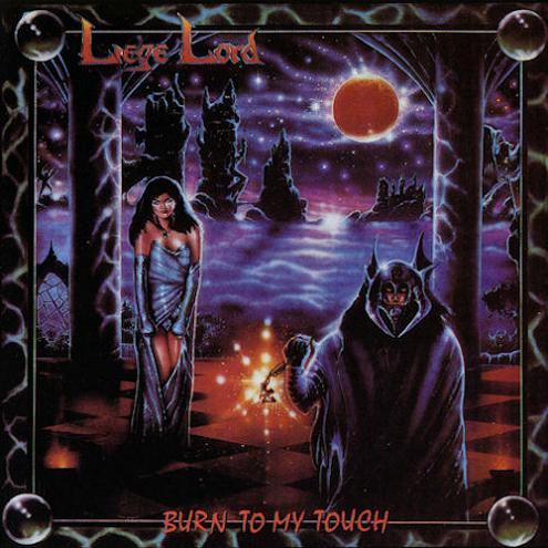 Liege Lord - Burn to My Touch