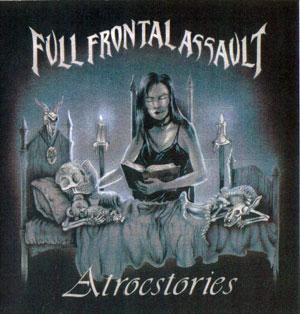 Full Frontal Assault - Atrocstories