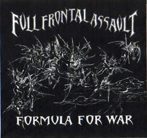 Full Frontal Assault - Formula for War