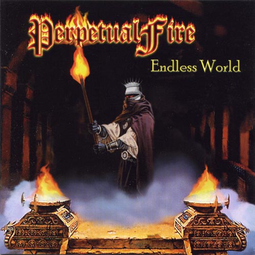 Perpetual Fire - Endless World