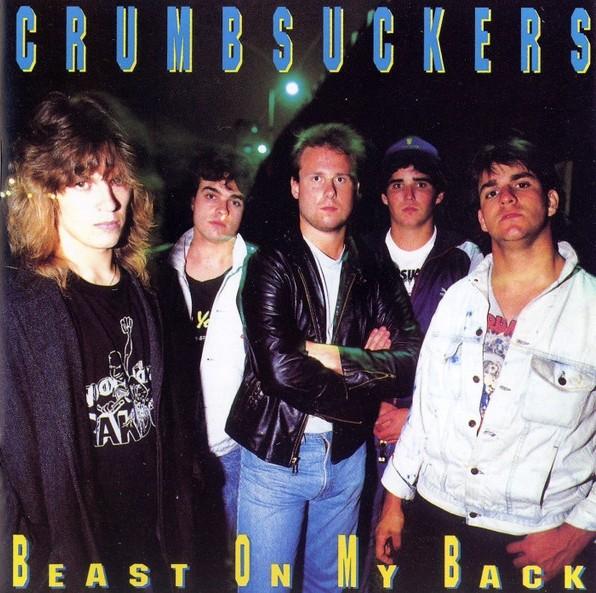 Crumbsuckers - Beast on My Back (B.O.M.B.)