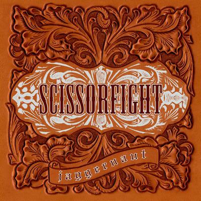 Scissorfight - Jaggernaut
