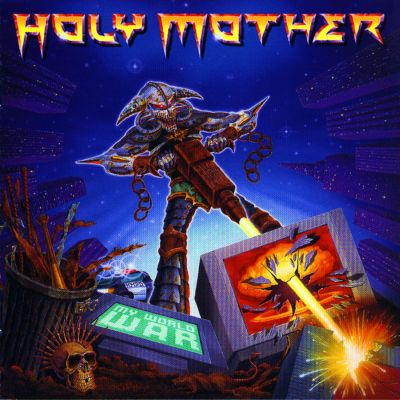 Holy Mother - My World War