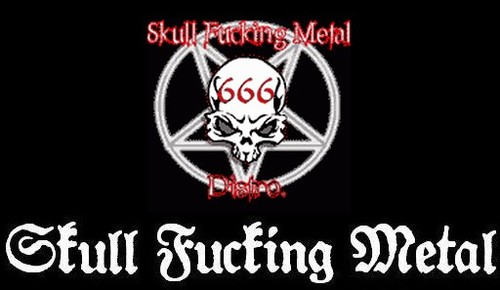 Skull Fucking Metal