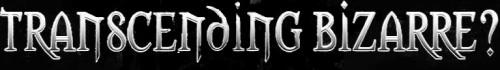 Transcending Bizarre? - Logo