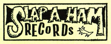 Slap a Ham Records