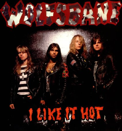 Wolfsbane - I Like It Hot