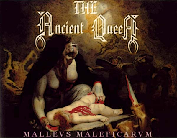 The Ancient Queen - Malleus Maleficarum