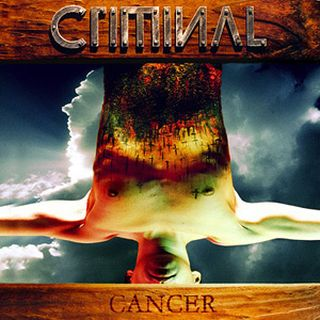 Criminal - Cancer
