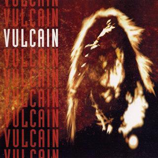 Vulcain - Vulcain