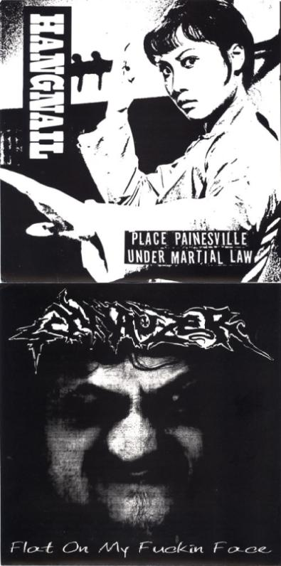 Schnauzer / Hangnail - Place Painsville Under Martial Law / Flat on My Fuckin Face