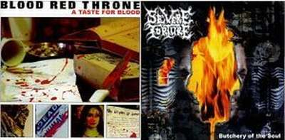 Severe Torture / Blood Red Throne - A Taste for Butchery
