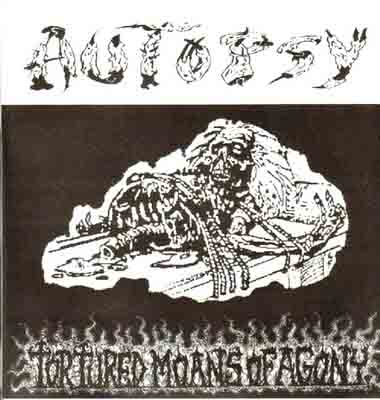 Autopsy - Tortured Moans of Agony