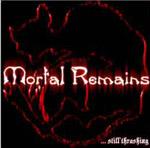 Mortal Remains - ... Still Thrashing