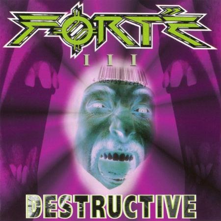 Forté - Destructive