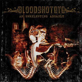 Bloodshoteye - An Unrelenting Assault