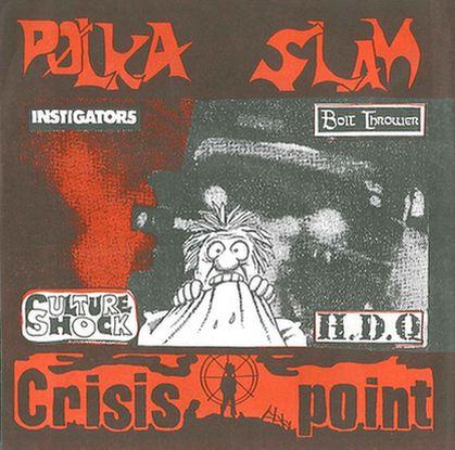 Bolt Thrower - Polka Slam / Crisis Point