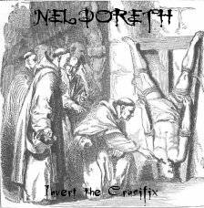 Neldöreth - Invert the Crucifix