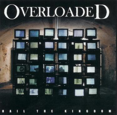 Overloaded - Hail the Kingdom