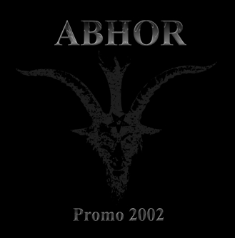 Abhor - Promo 2002