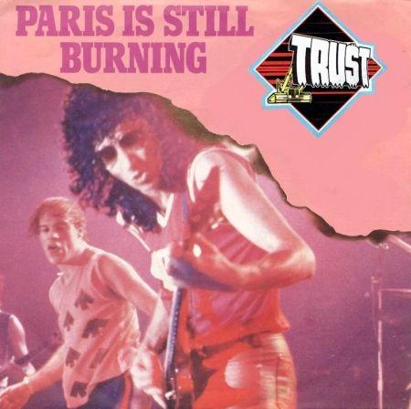 Trust - Paris Is Still Burning