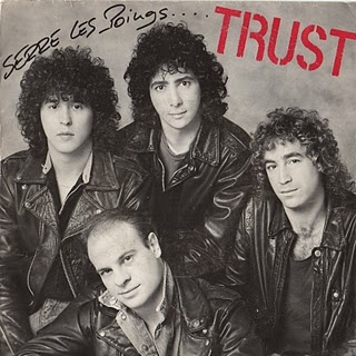 Trust - Serre les poings