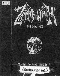 Zarach 'Baal' Tharagh - Demo 13 - This Is Horror / Rehearsal