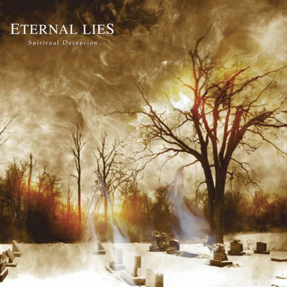 Eternal Lies - Spiritual Deception