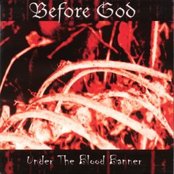 Before God - Under the Blood Banner