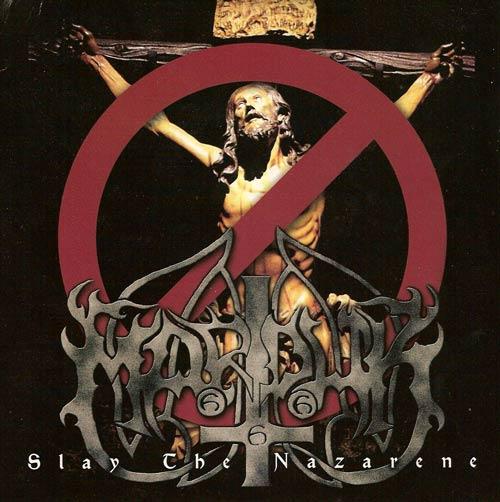 Marduk - Slay the Nazarene