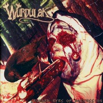 Wurdulak - Severed Eyes of Possession