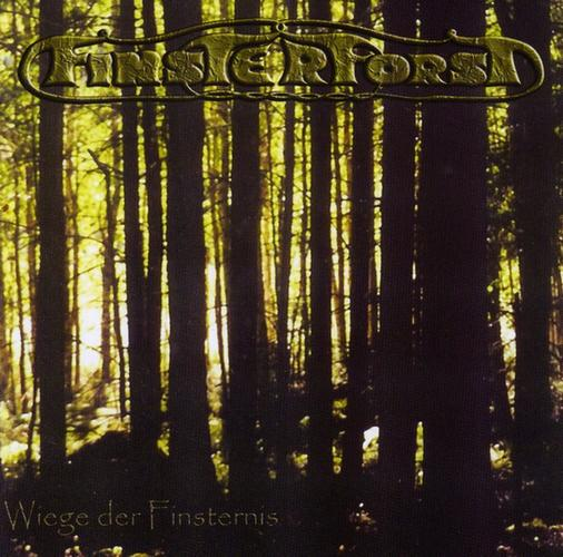 Finsterforst - Wiege der Finsternis