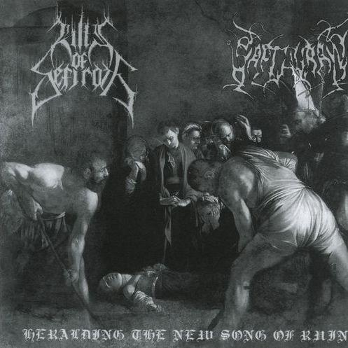 Hills of Sefiroth / Sapthuran - Heralding the New Song of Ruin