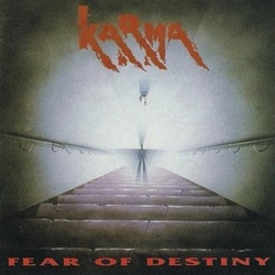 Karma - Fear of Destiny