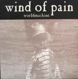 Wind of Pain - Worldmachine