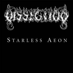 Dissection - Starless Aeon