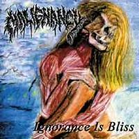 Malignancy - Ignorance Is Bliss