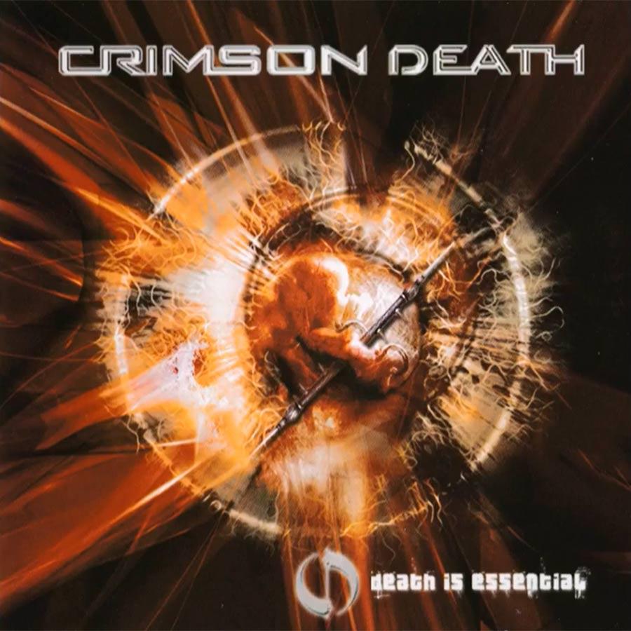 Crimson Death - Death Is Essential