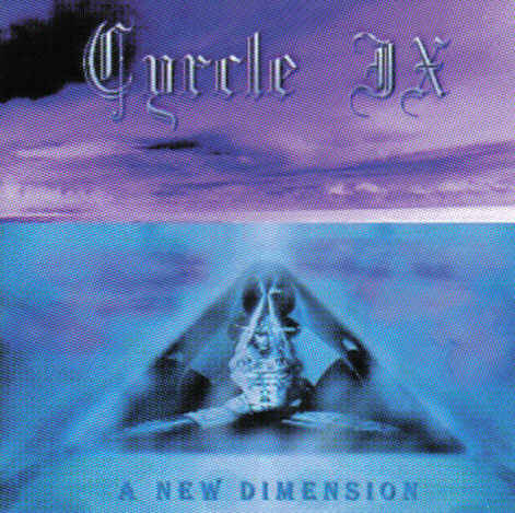 Cyrcle IX - A New Dimension