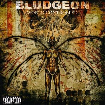 Bludgeon - World Controlled