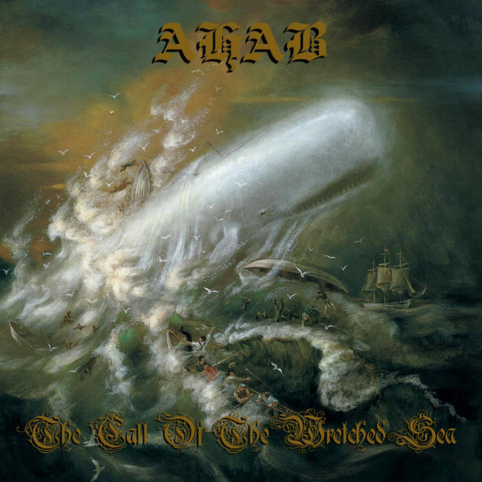 Ahab - 2006 - The Call Of The Wretched Sea