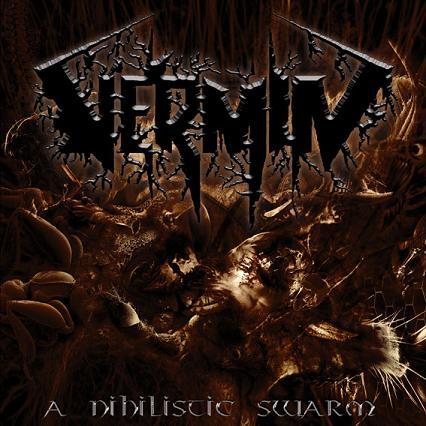 Vermin - A Nihilistic Swarm