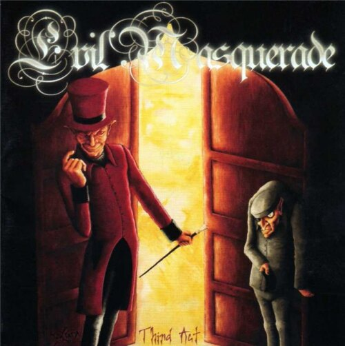 Evil Masquerade — Third Act (2006)